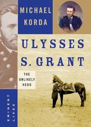 ULYSSES S. GRANT by Michael Korda