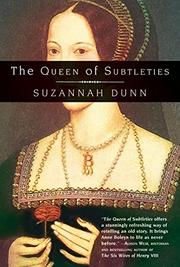 THE QUEEN OF SUBTLETIES by Suzanne Dunn