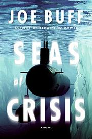 SEAS OF CRISIS by Joe Buff
