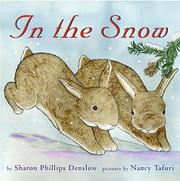 IN THE SNOW by Sharon Phillips Denslow