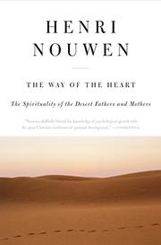 THE WAY OF THE HEART: Desert Spirituality and Contemporary Ministry by Henri J. M. Nouwen