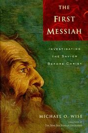 THE FIRST MESSIAH by Michael O. Wise