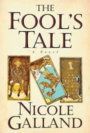 THE FOOL'S TALE by Nicole Galland