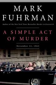 A SIMPLE ACT OF MURDER by Mark Fuhrman