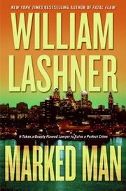 MARKED MAN by William Lashner