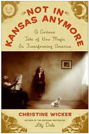 NOT IN KANSAS ANYMORE by Christine Wicker