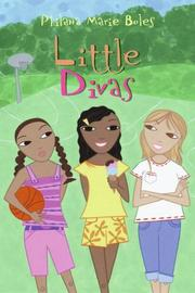 LITTLE DIVAS by Philana Marie Boles