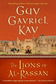 THE LION OF AL-RASSAN by Guy Gavriel Kay