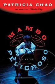 MAMBO PELIGROSO by Patricia Chao