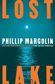 LOST LAKE by Phillip Margolin