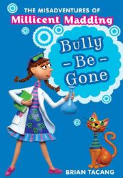 BULLY-BE-GONE by Brian Tacang