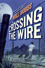 Book Cover for CROSSING THE WIRE