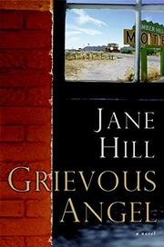 GRIEVOUS ANGEL by Jane Hill