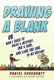DRAWING A BLANK by Daniel Ehrenhaft