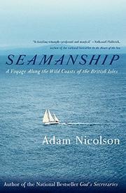 SEAMANSHIP by Adam Nicolson