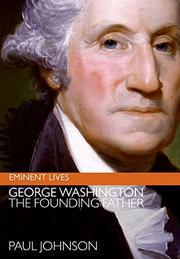 GEORGE WASHINGTON by Paul Johnson