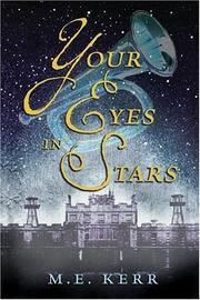 YOUR EYES IN STARS by M.E. Kerr