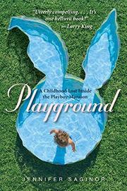 PLAYGROUND by Jennifer Saginor