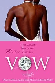 THE VOW by Denene Millner