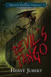 DEVIL'S TANGO by Herve Jubert