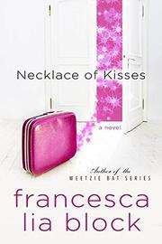 NECKLACE OF KISSES by Francesca Lia Block