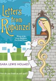 LETTERS FROM RAPUNZEL by Sara Holmes