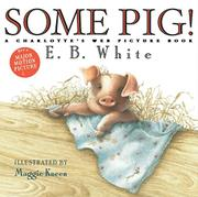 SOME PIG! by E.B. White