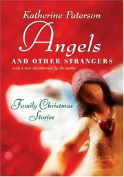 ANGELS AND OTHER STRANGERS by Katherine Paterson