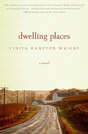 DWELLING PLACES by Vinita Hampton Wright