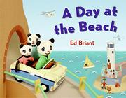 A DAY AT THE BEACH by Ed Briant