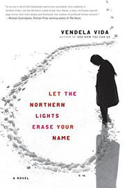 Book Cover for LET THE NORTHERN LIGHTS ERASE YOUR NAME