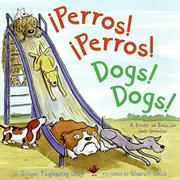 PERROS! PERROS! DOGS! DOGS! by Ginger Foglesong Guy
