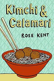 Cover art for KIMCHI AND CALAMARI