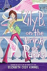 LILY B. ON THE BRINK OF PARIS by Elizabeth Cody Kimmel