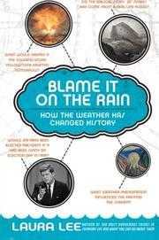 BLAME IT ON THE RAIN by Laura Lee