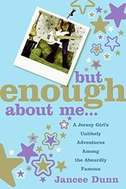 Book Cover for BUT ENOUGH ABOUT ME