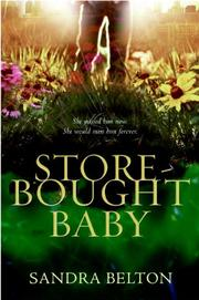 STORE-BOUGHT BABY by Sandra Belton
