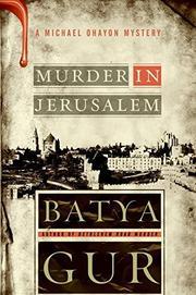MURDER IN JERUSALEM by Batya Gur