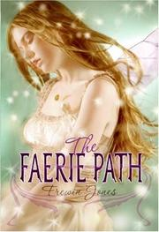 THE FAERIE PATH by Frewin Jones