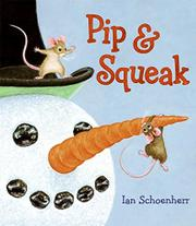 PIP & SQUEAK by Ian Schoenherr