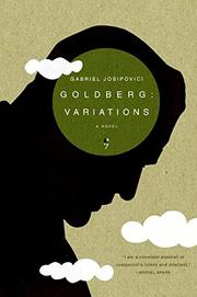 GOLDBERG: VARIATIONS by Gabriel Josipovici