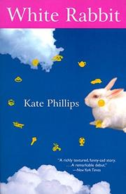 WHITE RABBIT by Kate Phillips