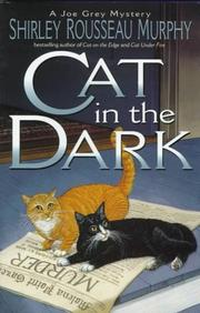 CAT IN THE DARK by Shirley Rousseau Murphy