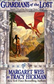 GUARDIANS OF THE LOST by Margaret Weis