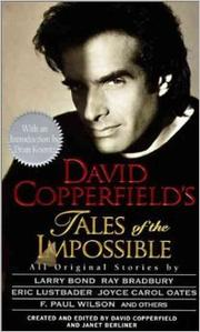 DAVID COPPERFIELD'S TALES OF THE IMPOSSIBLE by David Copperfield