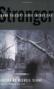 STRANGER by Michele Slung