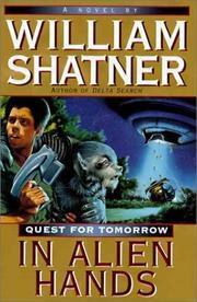 IN ALIEN HANDS by William Shatner