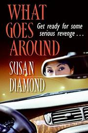WHAT GOES AROUND by Susan Diamond