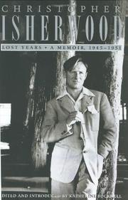 LOST YEARS by Christopher Isherwood