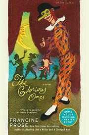 THE GLORIOUS ONES by Francine Prose